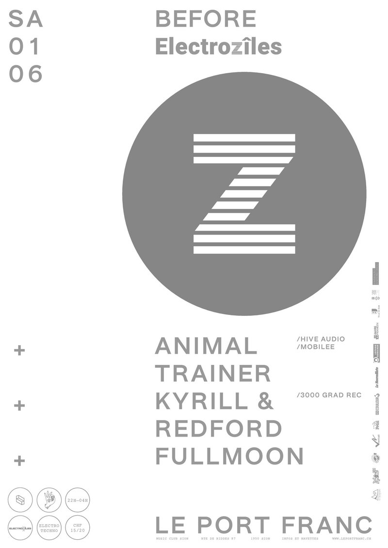 Before Electrozîles - Animal Trainer + Kyrill & Redford + Fullmoon