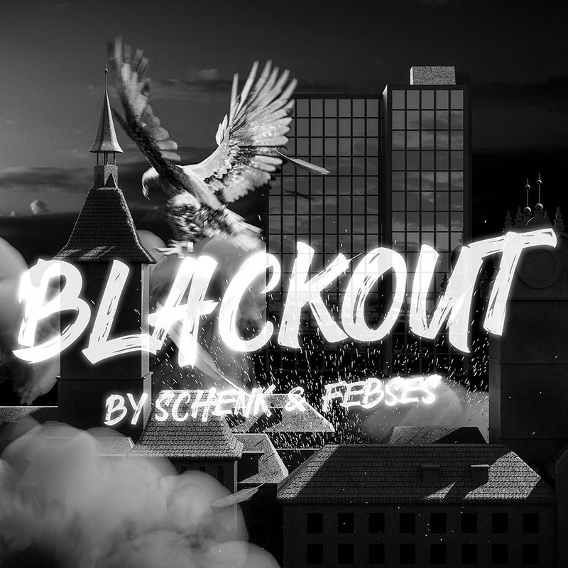 Blackout by Schenk & Febses