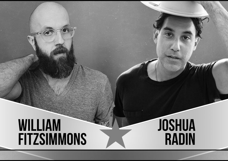 WILLIAM FITZSIMMONS + JOSHUA RADIN (US)