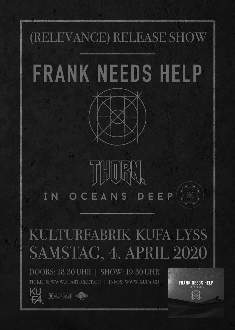 Frank Needs Help - (relevance) Release Show
