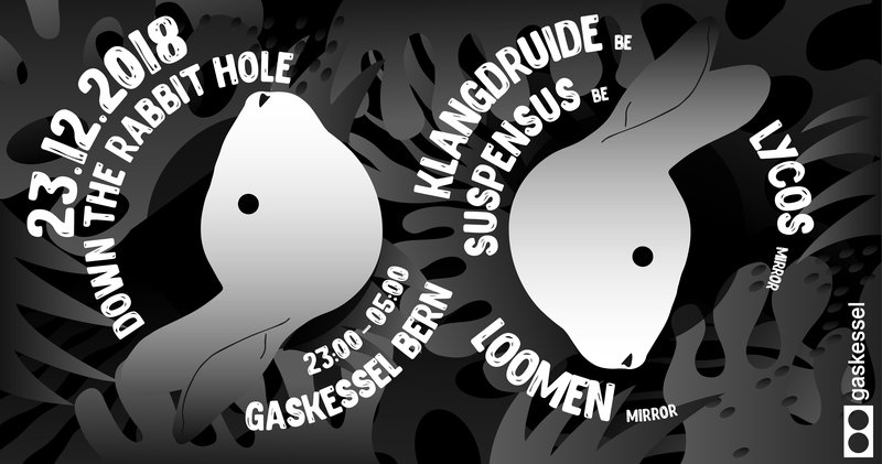 Down the Rabbit Hole w/ Loomen, Suspensus, Lycos & Klangdruide