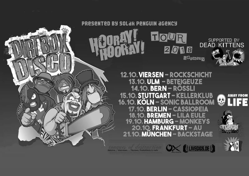 DIRT BOX DISCO – Hooray! Hooray! Tour 2018; support Dead Kittens