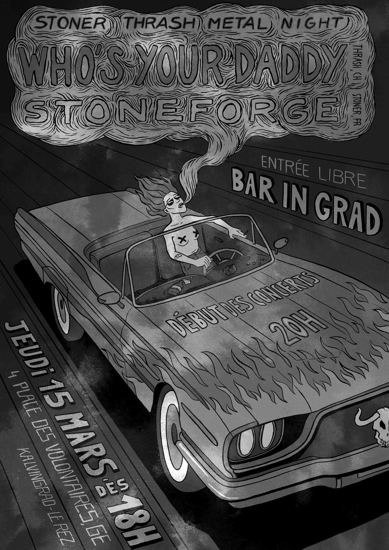 Bar In Grad - Who's Your Daddy & Stoneforge (Thrash + Stoner)