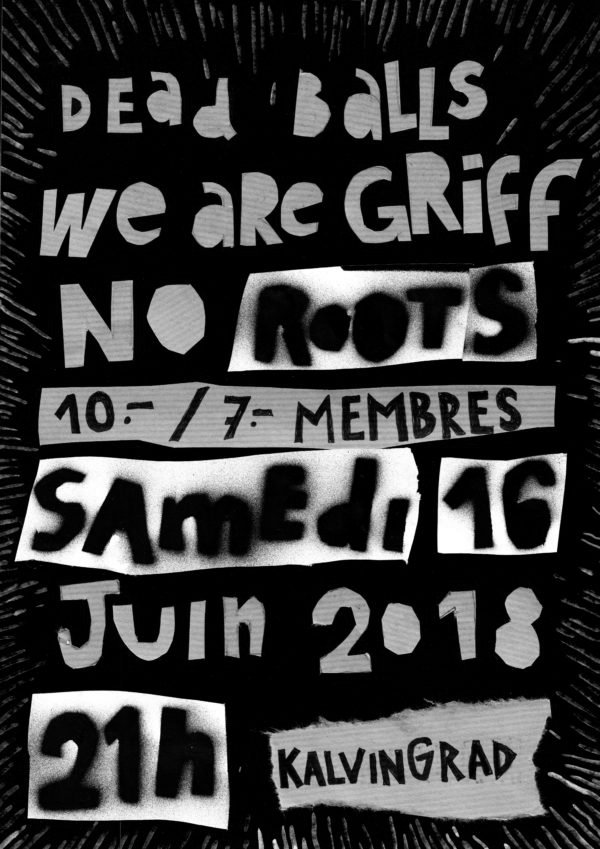 DEadBaLLs / We are Griff / No Roots