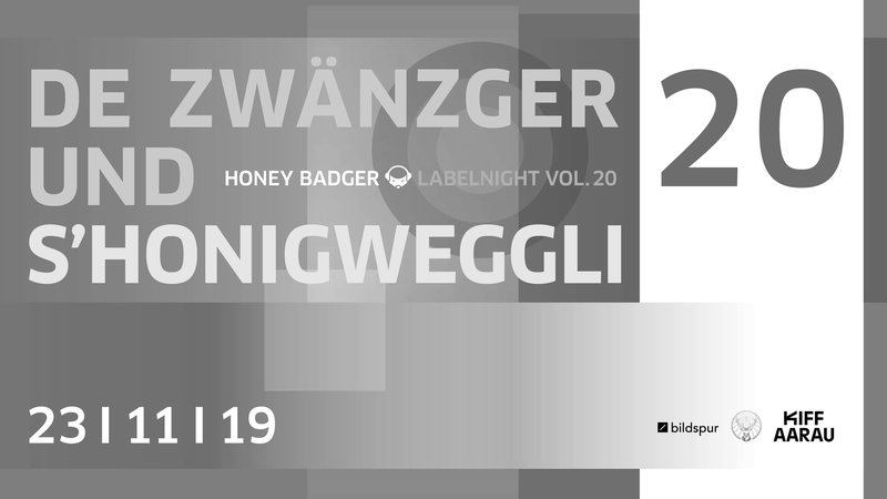 Honey Badger Labelnight #20