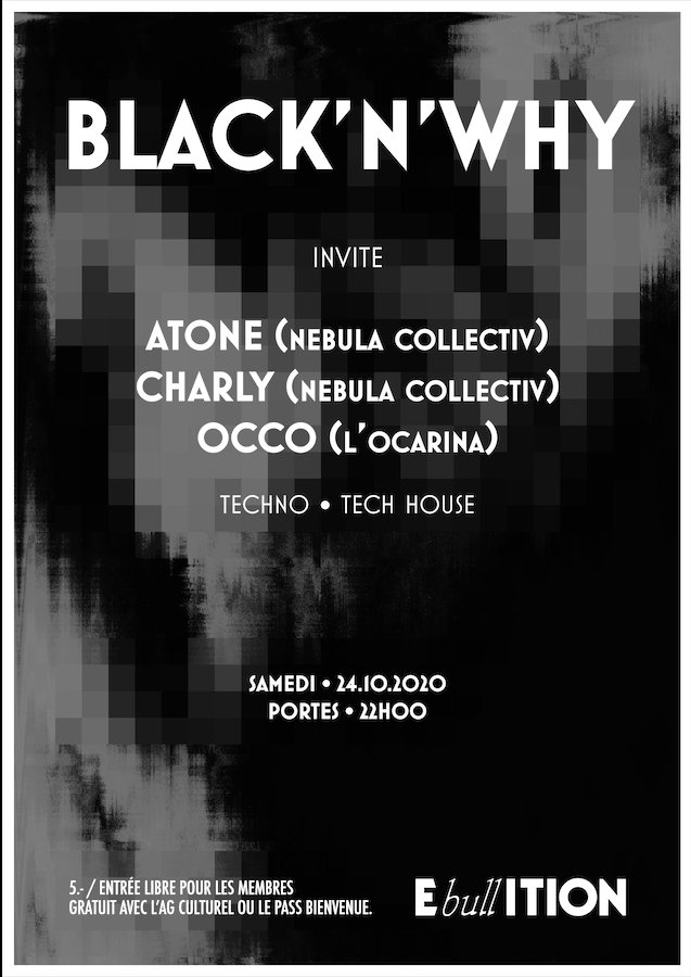 Black'N'Why invite: Atone - Charly - Occo