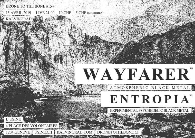 WAYFARER (atmospheric black metal) + ENTROPIA (experimental black metal)
