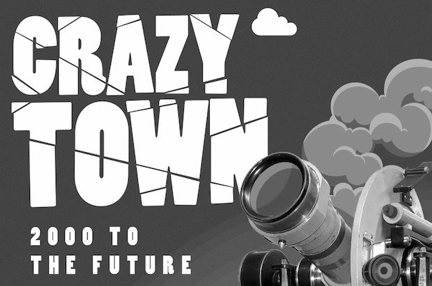 CRAZY TOWN - 2000 to the future