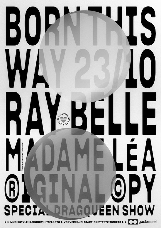Born this Way w/ Madame Lea, ®iginal ©py & Dragqueen Show by Ray Belle