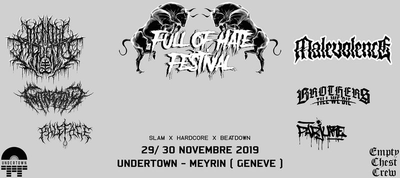 FULL OF HATE FESTIVAL IV - Malevolence, Brothers Till We Die & More