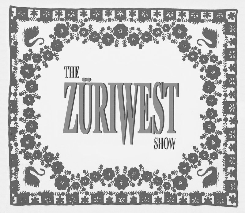 THE ZÜRI WEST SHOW