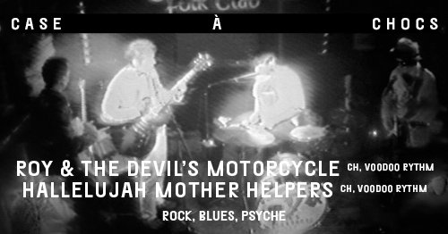 Roy & The Devil's Motorcycle /// Hallelujah Mother Helpers