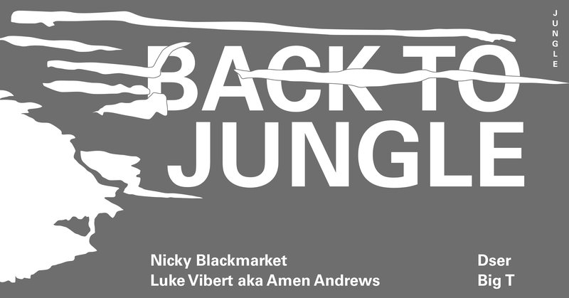BACK TO JUNGLE | jungle