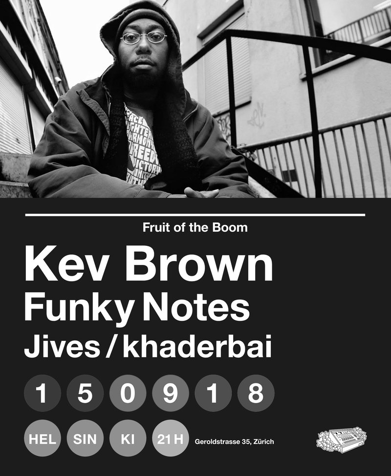 Fruit of the Boom: KEV BROWN, Funky Notes, Jives / khaderbai