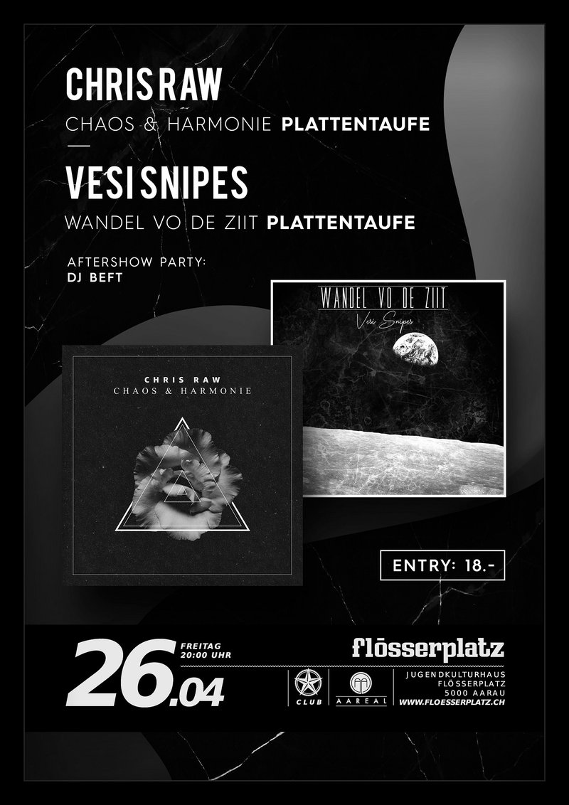 Chris Raw & Vesi Snipes - Plattentaufe