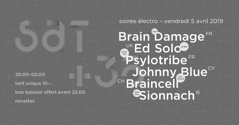 35 Ans Soirée Electro : Brain Damage + Ed Solo + Johnny Blue + Braincell + Sionnach + Psylotribe