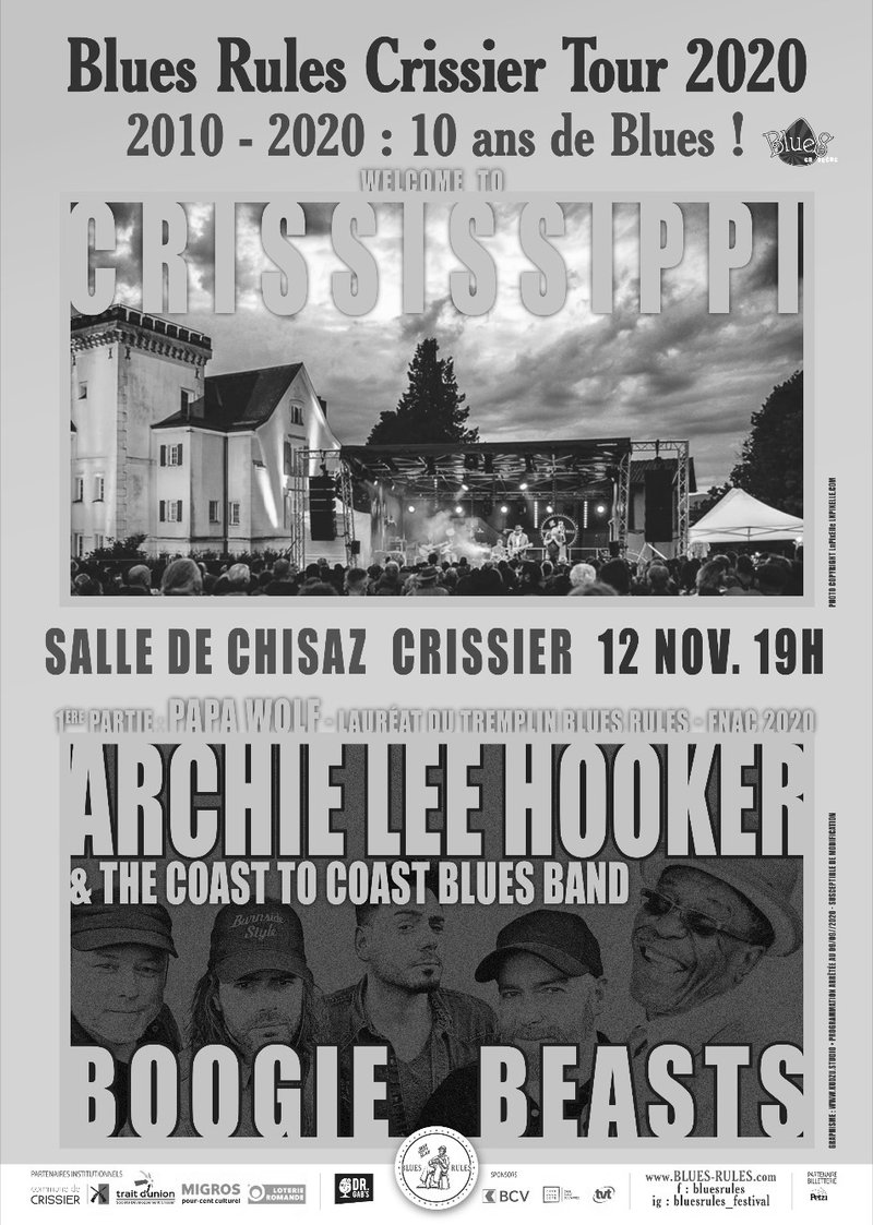BLUES RULES CRISSISSIPPI TOUR - ARCHIE LEE HOOKER & THE COAST TO COAST BLUES BAND  + BOOGIE BEASTS + PAPA WOLF