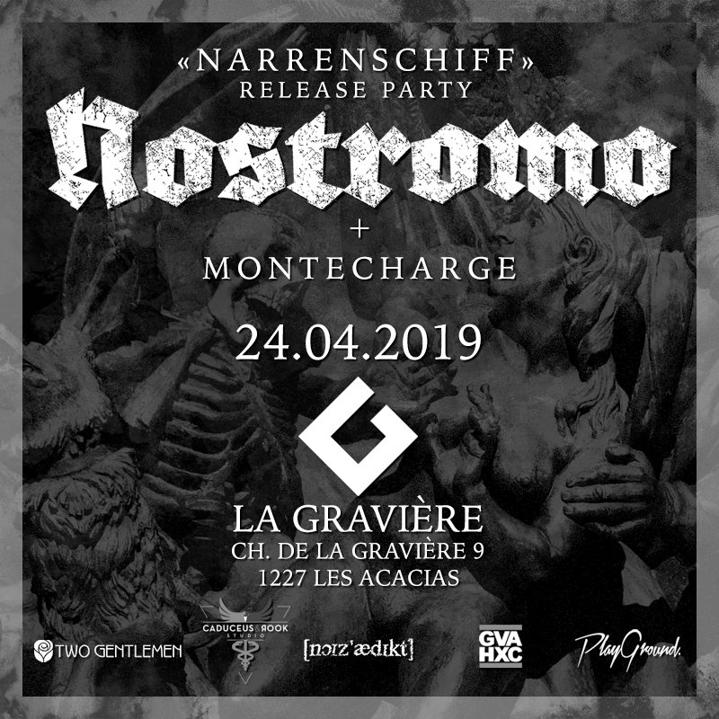 "Nostromo - LIVE! / Release Party ""Narrenschiff"""