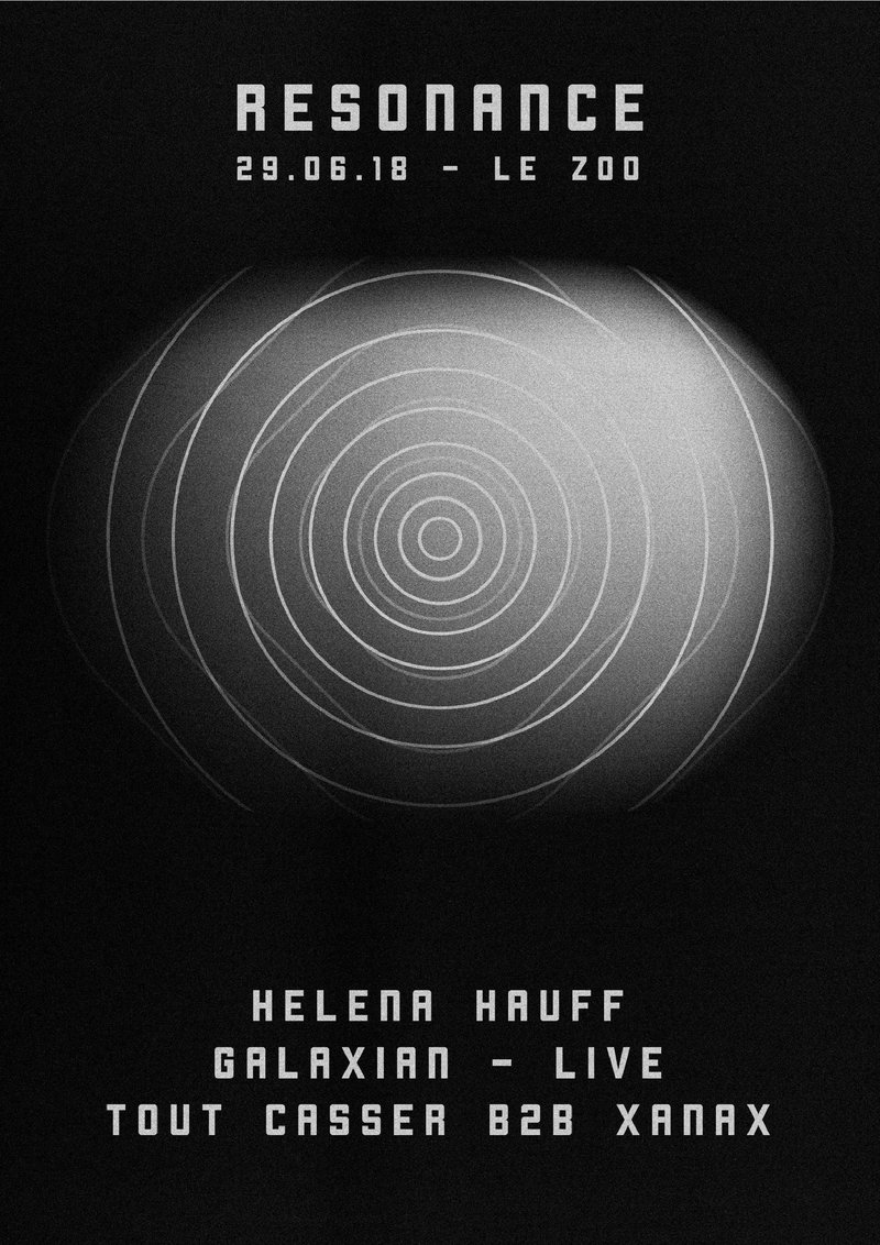 RESONANCE w/ Helena Hauff & Galaxian