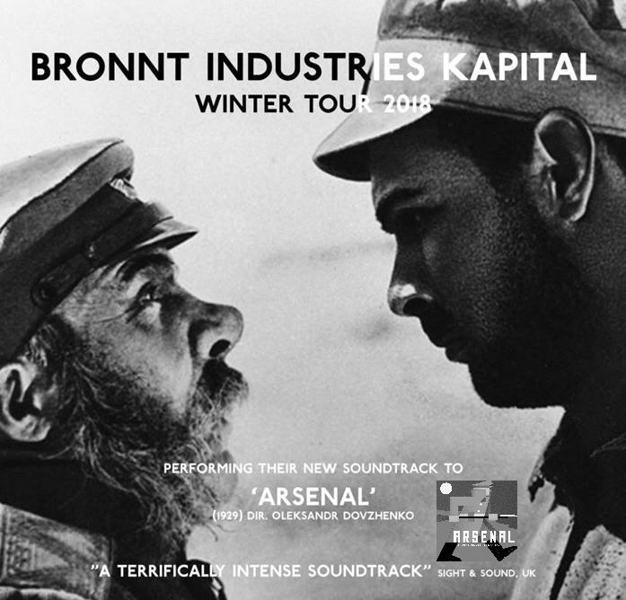 """ARSENAL"" (Oleksandr Dovzhenko, 1928) with live soundtrack by BRONNT INDUSTRIES KAPITAL (Bristol)"
