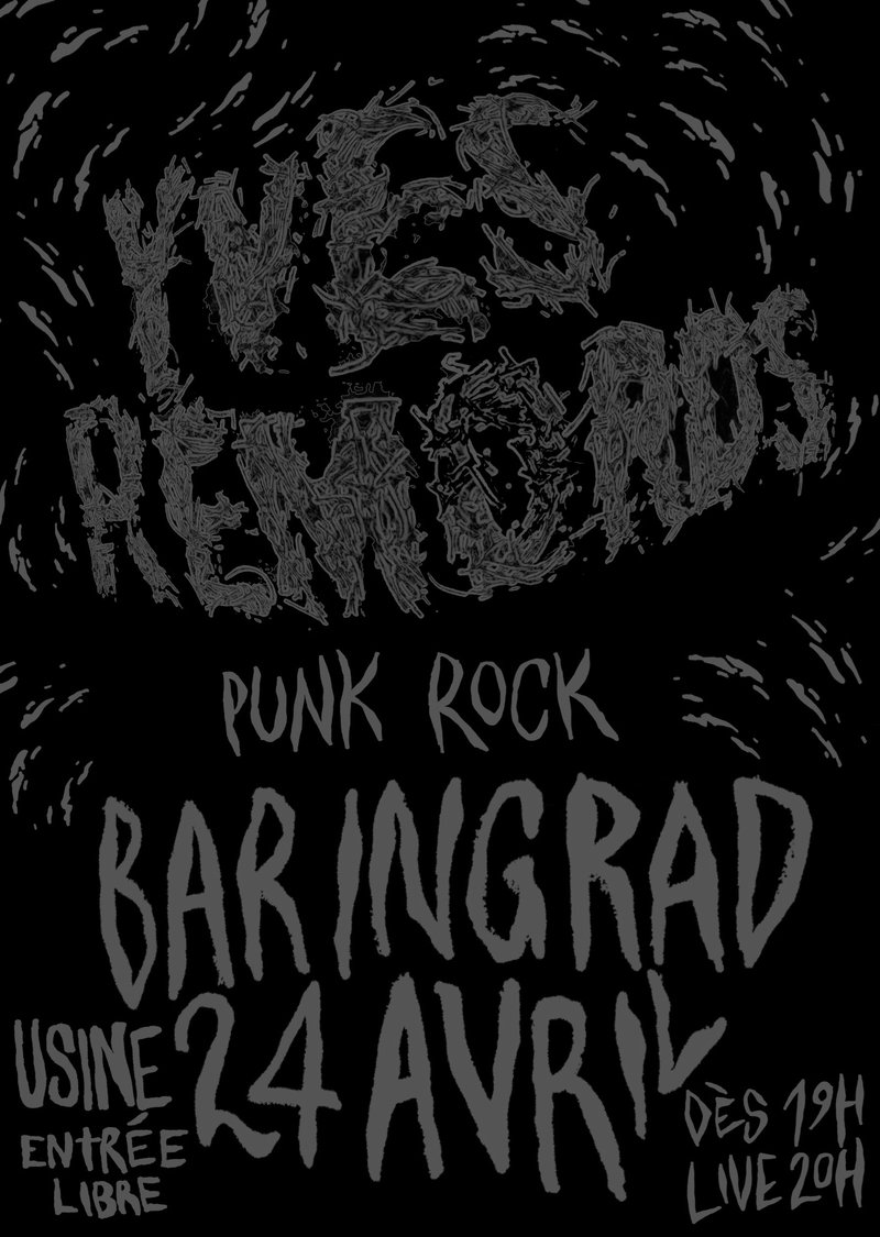 Bar In Grad – YVES REMORDS (punk rock, CH)
